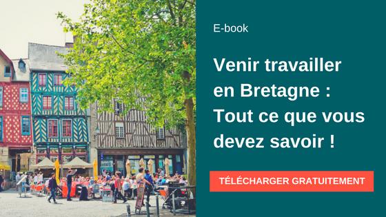 Marché de l'emploi breton, infos utiles et témoignages : tout ce que vous devez savoir pour partir vivre à l'ouest